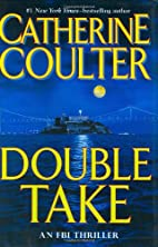 Double Take: FBI Thriller by Catherine…