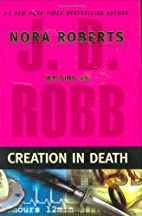 Creation in Death (In Death) by J.D. Robb