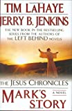 LaHaye, Tim: Mark's Story:(Jesus Chronicles (Putnam))