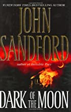 Dark of the Moon by John Sandford