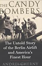 The Candy Bombers: The Untold Story of the…