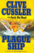 Plague Ship (The Oregon Files) by Clive…