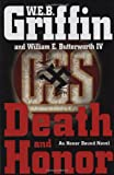 Griffin, W.E.B.: Death and Honor: (Honor Bound)