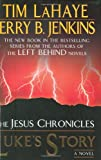 Jenkins, Jerry B.: Luke's Story (Jesus Chronicles (Putnam))