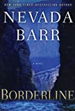 Barr, Nevada: Borderline (Anna Pigeon Mysteries)
