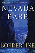 Borderline (Anna Pigeon Mysteries) by Nevada…