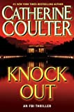 Coulter, Catherine: KnockOut: An FBI Thriller (FBI Thrillers)