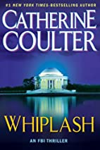 Whiplash (An FBI Thriller) by Catherine…
