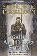 Against All Things Ending by Stephen R.…