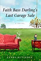 Faith Bass Darling's Last Garage Sale by…