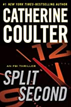Split Second (An FBI Thriller) by Catherine…