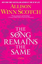 The Song Remains the Same by Allison Winn…