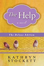 The Help Deluxe Edition by Kathryn Stockett