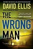 Ellis, David: The Wrong Man (Jason Kolarich)
