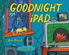 Goodnight iPad: a Parody for the next…
