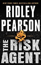 The Risk Agent by Ridley Pearson