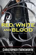 Red, White, and Blood (A Nathaniel Cade…