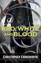 Red, White, and Blood by Christopher…