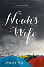 Noah's Wife by Lindsay Starck