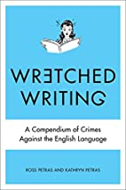 Wretched Writing: A Compendium of Crimes…