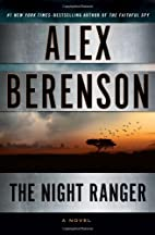 The Night Ranger (A John Wells Novel) by…