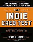 The Indie Cred Test: Everything You Need to…