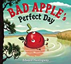Bad Apple's Perfect Day by Edward…