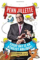 Every Day is an Atheist Holiday!: More…