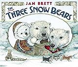 Brett, Jan: The Three Snow Bears: oversized board book