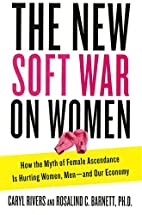 The New Soft War on Women: How the Myth of…