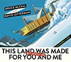 This Land Was Made for You and Me (But…