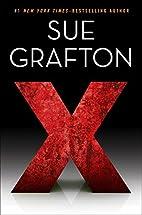 X (A Kinsey Millhone Novel) by Sue Grafton