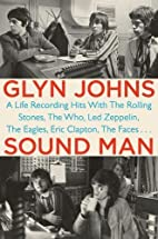 Sound Man: A Life Recording Hits with The…