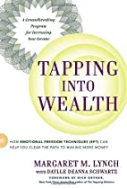 Tapping Into Wealth: How Emotional Freedom…