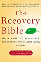 The Recovery Bible by Bill W.