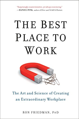 the-best-place-to-work-the-art-and-science-of-creating-an-extraordinary-workplace