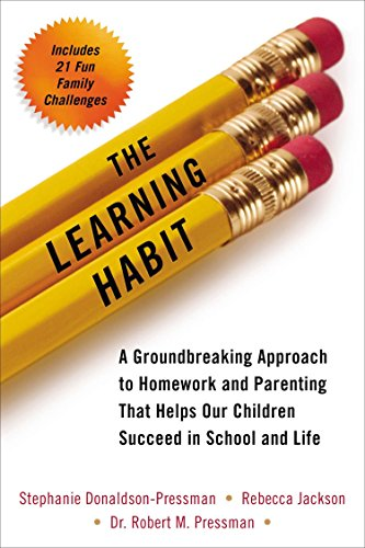 the-learning-habit-a-groundbreaking-approach-to-homework-and-parenting-that-helps-our-children-succeed-in-school-and-life