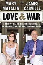 Love & War: Twenty Years, Three Presidents,…