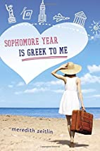 Sophomore Year Is Greek to Me by Meredith…