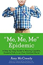 The Me, Me, Me Epidemic: A Step-by-Step…