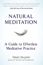 Natural Meditation: A Guide to Effortless…