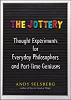 The Jottery: Thought Experiments for…