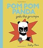 Pom Pom Panda Gets the Grumps by Sophy Henn