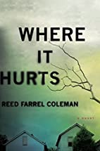 Where It Hurts (A Gus Murphy Novel) by Reed…