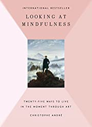 Looking at Mindfulness: 25 Ways to Live in…