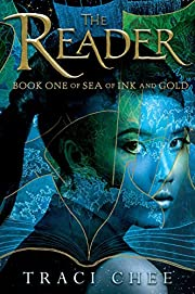 The reader : sea of ink and gold by Traci…