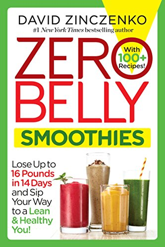 zero-belly-smoothies-lose-up-to-16-pounds-in-14-days-and-sip-your-way-to-a-lean-healthy-you