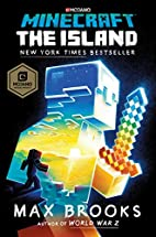 Minecraft: The Island: A Novel by Max Brooks