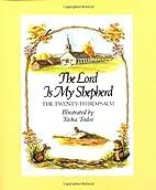 The Lord Is My Shepherd by Tasha Tudor