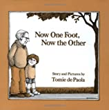 De Paola, Tomie: Now One Foot